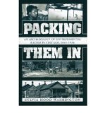 Portada de [( PACKING THEM IN: AN ARCHAEOLOGY OF ENVIRONMENTAL RACISM IN CHICAGO, 1865-1954 )] [BY: SYLVIA HOOD WASHINGTON] [DEC-2004]