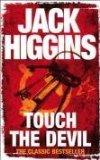 Portada de TOUCH THE DEVIL BY HIGGINS, JACK (2008) PAPERBACK