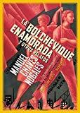 LA BOLCHEVIQUE ENAMORADA Y OTROS RELATOS (NARRATIVA) DE MANUEL CHAVES NOGALES (11 MAY 2015) TAPA BLANDA