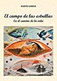 Portada de EL CAMPO DE LAS ESTRELLAS: EN EL CAMINO DE LA VIDA