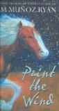 Portada de PAINT THE WIND BY RYAN, PAM MUNOZ (2007) HARDCOVER