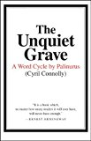 Portada de THE UNQUIET GRAVE: A WORD CYCLE BY PALINURUS BY CYRIL CONNOLLY (2005-07-27)