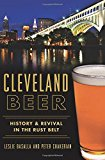 Portada de CLEVELAND BEER:: HISTORY & REVIVAL IN THE RUST BELT (AMERICAN PALATE) BY LESLIE BASALLA (2015-11-02)
