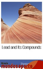 Portada de LEAD AND ITS COMPOUNDS
