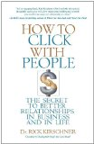 Portada de HOW TO CLICK WITH PEOPLE: BUILDING THE PERSONAL SIDE OF BUSINESS