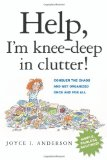 Portada de HELP, I'M KNEE-DEEP IN CLUTTER!: CONQUER THE CHAOS AND GET ORGANIZED ONCE AND FOR ALL