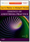 Portada de ESSENCE OF ANESTHESIA PRACTICE: EXPERT CONSULT - ONLINE AND PRINT