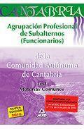 Portada de AGRUPACION PROFESIONAL DE SUBALTERNOS  DE LA COMUNI DAD AUTONOMA DE CANTABRIA. TEST MATERIAS COMUNES