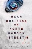 Portada de MEAN BUSINESS ON NORTH GANSON STREET