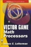 Portada de VECTOR GAME MATH PROCESSORS (WORDWARE GAME MATH LIBRARY)