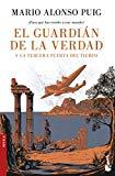 Portada de EL GUARDIÁN DE LA VERDAD Y LA TERCERA PUERTA DEL TIEMPO (NOVELA Y RELATOS)