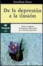 Portada de DE LA DEPRESIÓN A LA ILUSIÓN