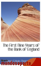 Portada de THE FIRST NINE YEARS OF THE BANK OF ENGLAND
