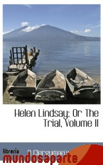 Portada de HELEN LINDSAY; OR THE TRIAL, VOLUME II