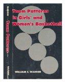 Portada de TEAM PATTERNS IN GIRLS' AND WOMEN'S BASKETBALL / WILLIAM E. WARREN