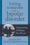 Portada de LOVING SOMEONE WITH BIPOLAR DISORDER: UNDERSTANDING & HELPING YOUR PARTNER