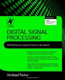 Portada de DIGITAL SIGNAL PROCESSING 101: EVERYTHING YOU NEED TO KNOW TO GET STARTED: A PRACTICAL GUIDE