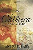 Portada de THE CHIMERA SANCTION BY ANDR?? K. BABY (2014-10-01)