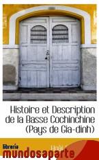 Portada de HISTOIRE ET DESCRIPTION DE LA BASSE COCHINCHINE (PAYS DE GIA-DINH)