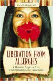 Portada de LIBERATION FROM ALLERGIES: NATURAL APPROACHES TO FREEDOM AND BETTER HEALTH (COMPLEMENTARY AND ALTERNATIVE MEDICINE) BY MELETIS, CHRIS D. (2009) HARDCOVER