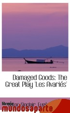 Portada de DAMAGED GOODS: THE GREAT PLAY `LES AVARIÉS`