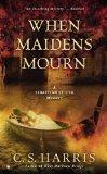 Portada de WHEN MAIDENS MOURN: A SEBASTIAN ST. CYR MYSTERY