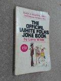 Portada de THE OFFICIAL BLACK FOLKS WHITE FOLKS JOKE BOOK