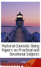 Portada de PASTORAL COUNSELS: BEING PAPERS ON PRACTICAL AND DEVOTIONAL SUBJECTS