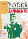 Portada de LOS NOMBRES DEL PODER: DOMINGO FAUSTINO SARMIENTO
