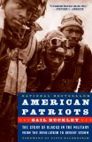 Portada de AMERICAN PATRIOTS: THE STORY OF BLACKS IN THE MILITARY FROM THE REVOLUTION TO DESERT STORM