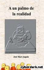 Portada de A UN PALMO DE LA REALIDAD - EBOOK