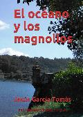 Portada de EL OCÉANO Y LOS MAGNOLIOS