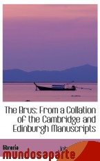 Portada de THE BRUS: FROM A COLLATION OF THE CAMBRIDGE AND EDINBURGH MANUSCRIPTS