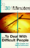 Portada de 30 MINUTES TO DEAL WITH DIFFICULT PEOPLE