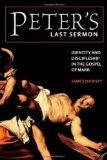 Portada de PETER'S LAST SERMON: IDENTITY AND DISCIPLESHIP IN THE GOSPEL OF MARK
