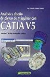 Portada de AANALISIS Y DISEÑO DE PIEZAS DE MAQUINAS CON CATIA V5