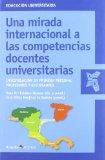 Portada de UNA MIRADA INTERNACIONAL A LAS COMPETENCIAS DOCENTES UNIVERSITARIAS: INVESTIGACION EN PRIMERA PERSONA: PROFESORES Y ESTUDIANTES