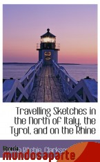 Portada de TRAVELLING SKETCHES IN THE NORTH OF ITALY, THE TYROL, AND ON THE RHINE