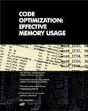 Portada de CODE OPTIMIZATION: EFFECTIVE MEMORY USAGE
