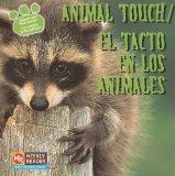 Portada de ANIMAL TOUCH/EL TACTO EN LOS ANIMALES (ANIMALS AND THEIR SENSES/LOS SENTIDOS DE LOS ANIMALES)