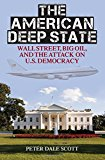 Portada de THE AMERICAN DEEP STATE: WALL STREET, BIG OIL, AND THE ATTACK ON U.S. DEMOCRACY