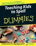 Portada de TEACHING KIDS TO SPELL FOR DUMMIES (FOR DUMMIES (LIFESTYLES PAPERBACK))