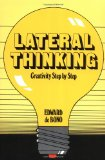 Portada de LATERAL THINKING: CREATIVITY STEP BY STEP (PERENNIAL LIBRARY)