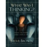 Portada de WHAT WAS I THINKING?: THINGS I'VE LEARNED SINCE I KNEW IT ALL (OTHER BOOK FORMAT) - COMMON