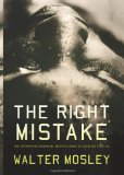 Portada de THE RIGHT MISTAKE: THE FURTHER PHILOSOPHICAL INVESTIGATIONS OF SOCRATES FORTLOW