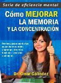 Portada de CÓMO MEJORAR LA MEMORIA Y LA CONCENTRACIÓN