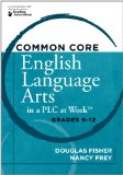 Portada de COMMON CORE ENGLISH LANGUAGE ARTS IN A PLC AT WORK: GRADES 9-12