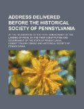 Portada de ADDRESS DELIVERED BEFORE THE HISTORICAL SOCIETY OF PENNSYLVANIA