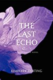 Portada de THE LAST ECHO: A BODY FINDER NOVEL BY KIMBERLY DERTING (2013-04-16)