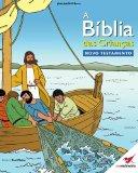 Portada de A BÍBLIA DAS CRIANÇAS NOVO TESTAMENTO: VOLUME 1